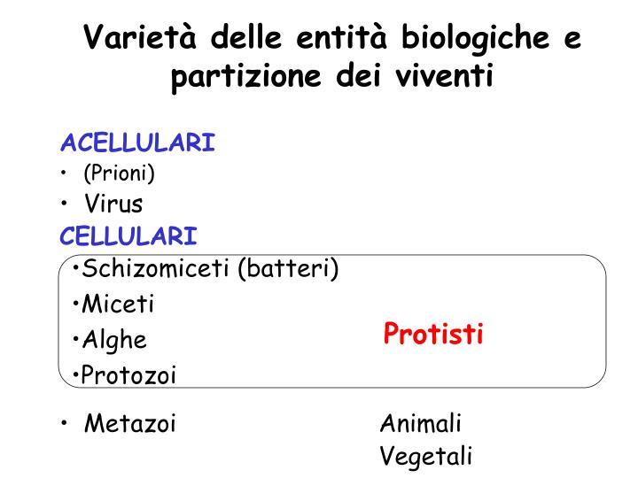 Varietà delle entità biologiche e partizione dei viventi