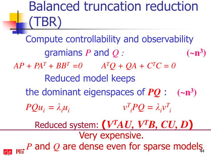 Balanced truncation reduction (TBR)
