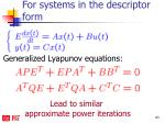for systems in the descriptor form