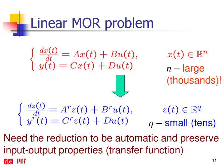 Linear MOR problem