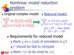 nonlinear model reduction problem