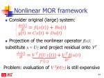 nonlinear mor framework