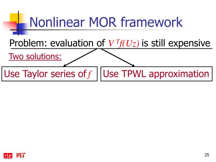 Nonlinear MOR framework