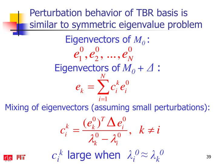 Perturbation behavior of TBR basis is similar to symmetric eigenvalue problem