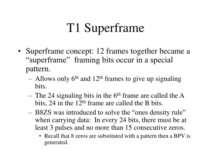 T1 Superframe