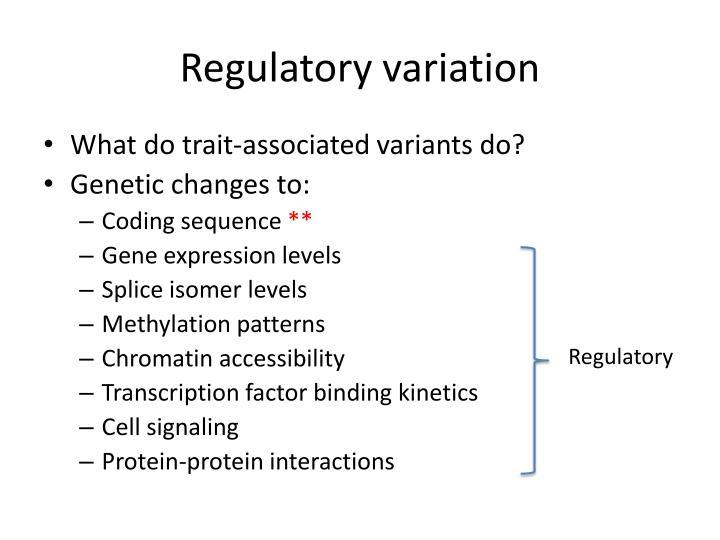 Regulatory variation
