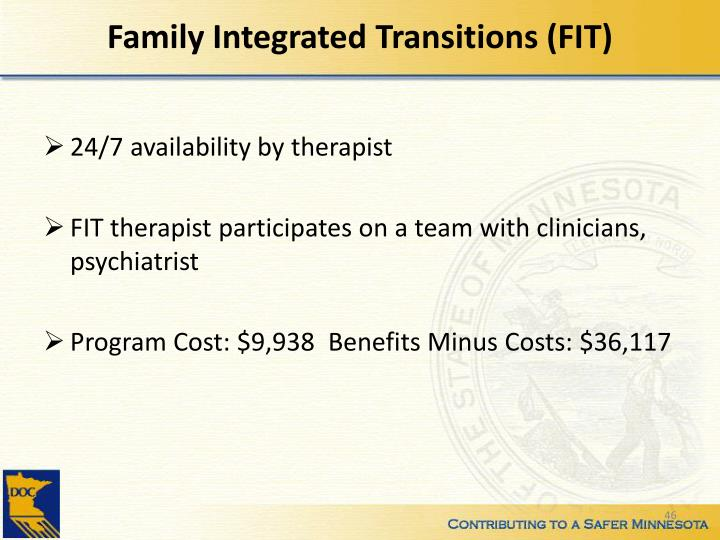 Family Integrated Transitions (FIT)