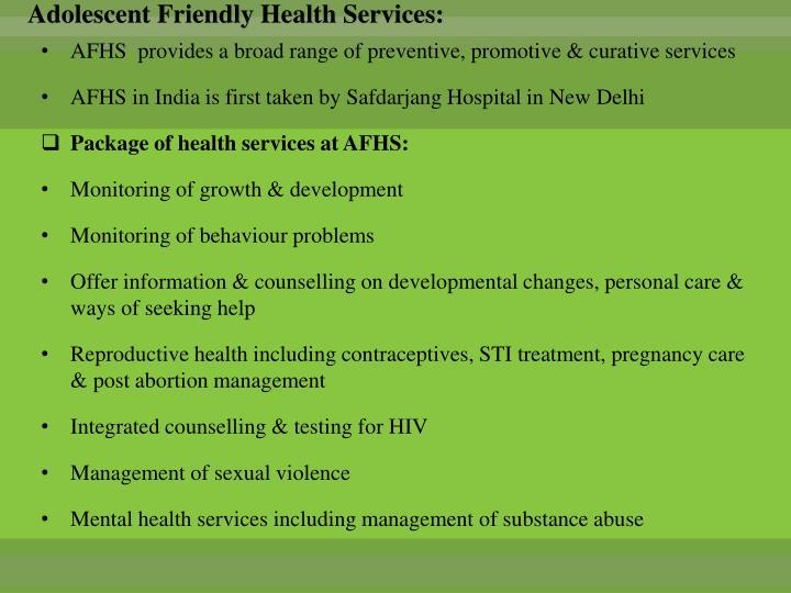 Adolescent Friendly Health Services: