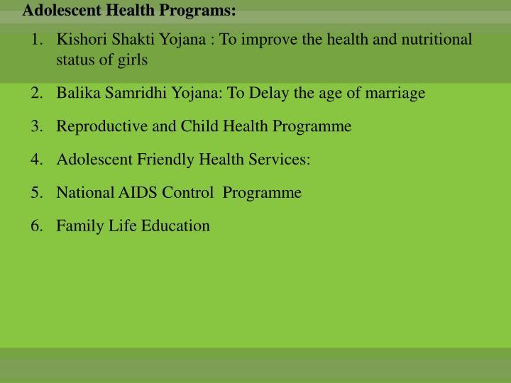 Adolescent Health Programs: