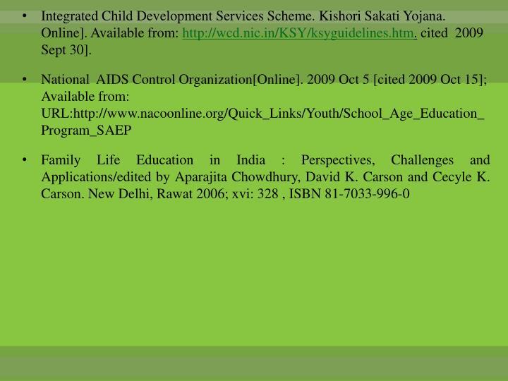 Integrated Child Development Services Scheme. Kishori Sakati Yojana. Online]. Available from: