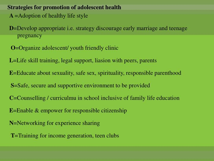 Strategies for promotion of adolescent health
