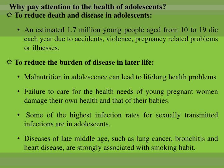 Why pay attention to the health of adolescents?