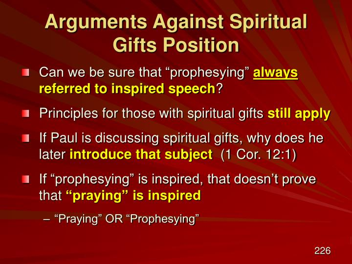 Arguments Against Spiritual Gifts Position