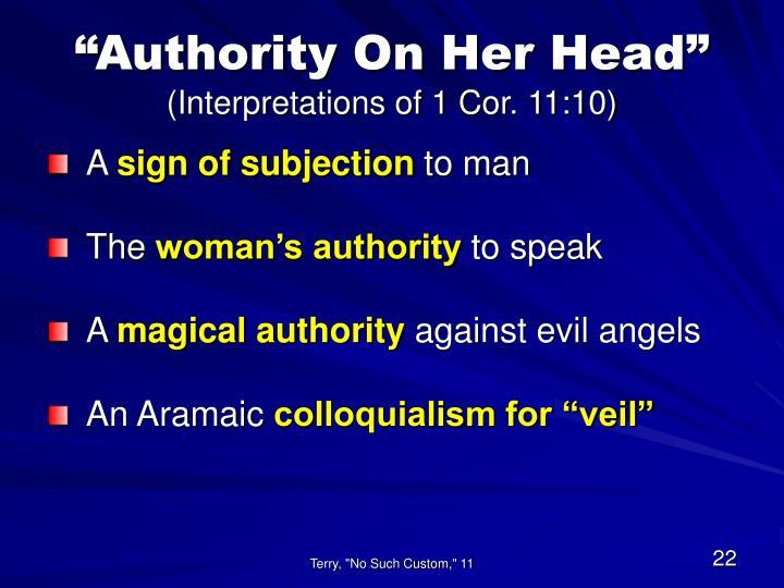 """""""Authority On Her Head"""""""