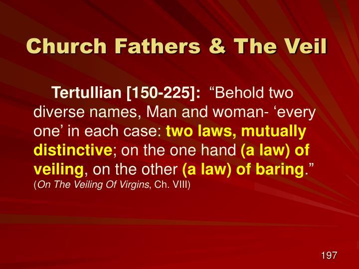 Church Fathers & The Veil