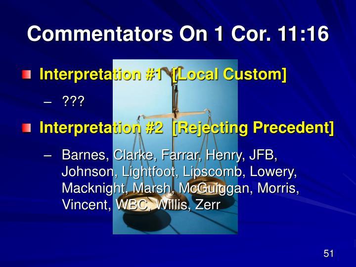Commentators On 1 Cor. 11:16