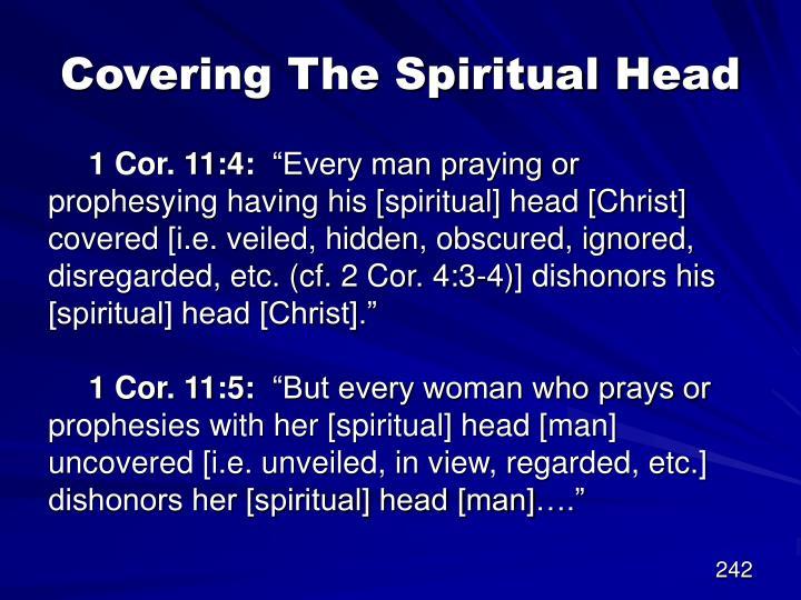 Covering The Spiritual Head