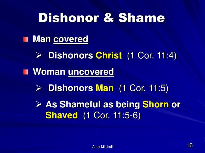 Dishonor & Shame
