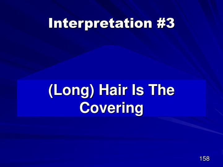 Interpretation #3