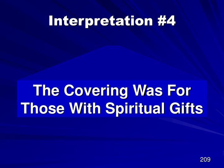 Interpretation #4