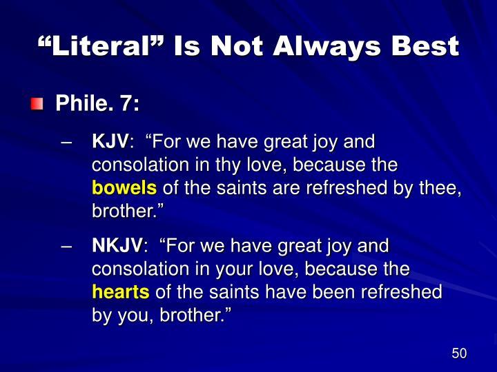 """""""Literal"""" Is Not Always Best"""