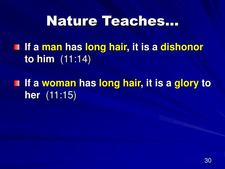 Nature Teaches…