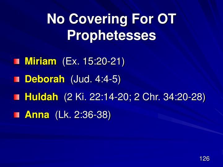 No Covering For OT Prophetesses