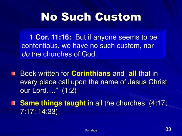 No Such Custom