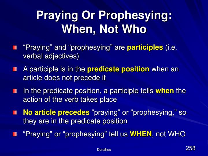 Praying Or Prophesying: