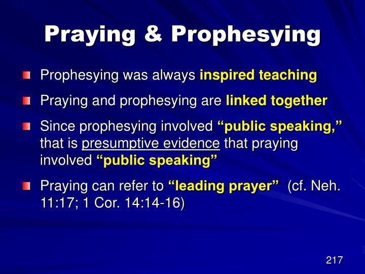 Praying & Prophesying