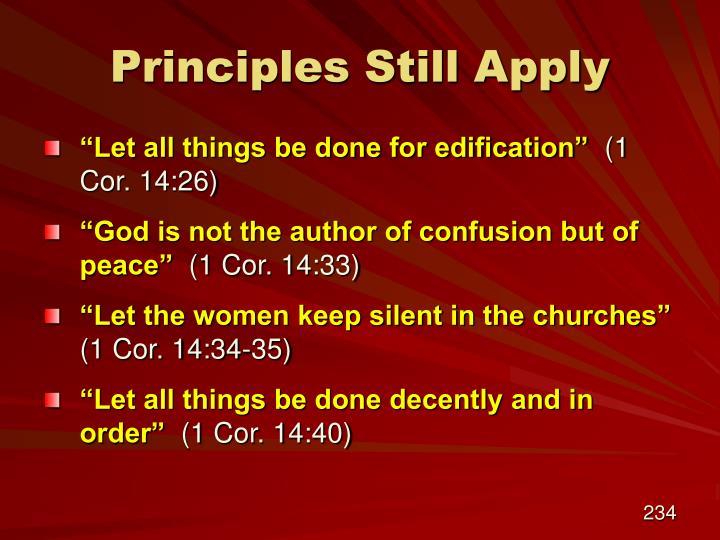 Principles Still Apply