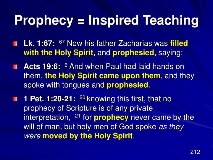 Prophecy = Inspired Teaching