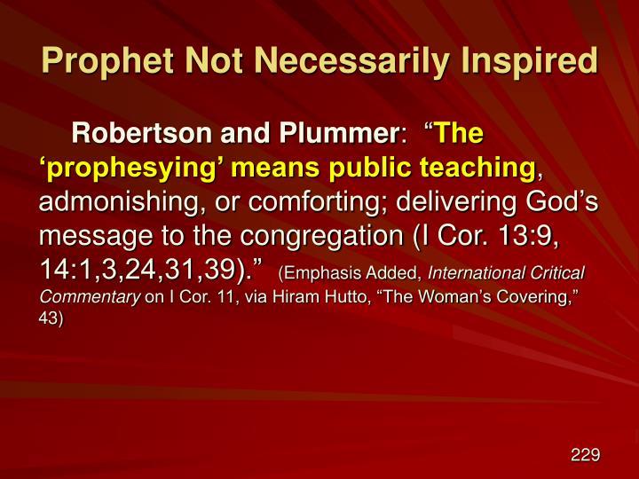 Prophet Not Necessarily Inspired