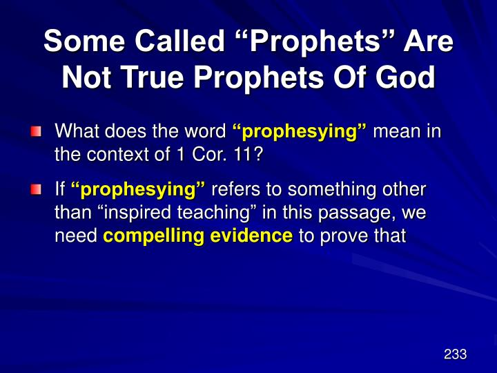 """Some Called """"Prophets"""" Are Not True Prophets Of God"""