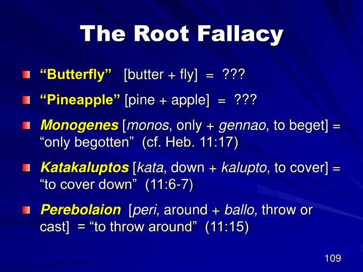 The Root Fallacy