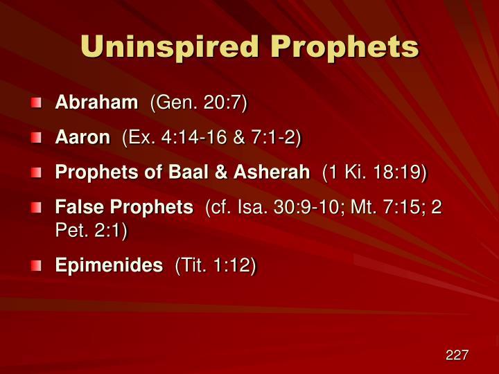 Uninspired Prophets