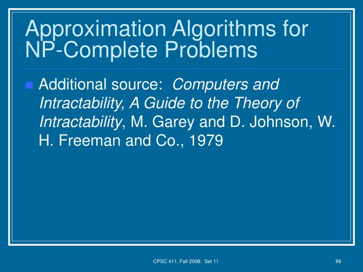 Approximation Algorithms for NP-Complete Problems