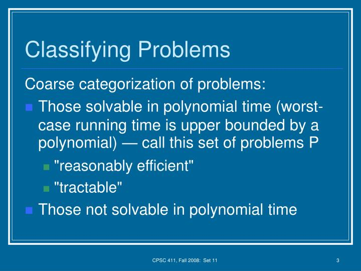 Classifying problems