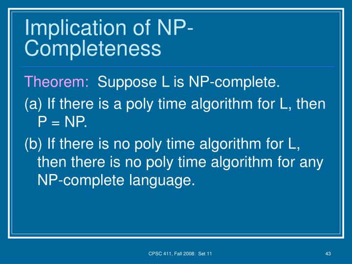 Implication of NP-Completeness