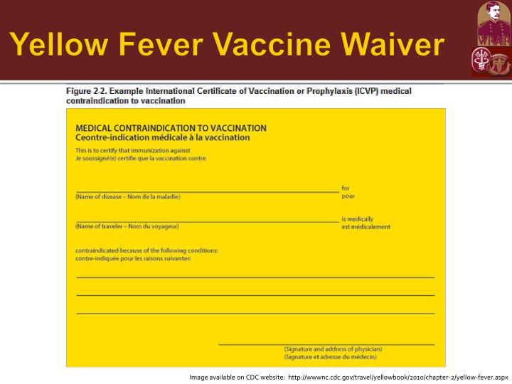 Yellow Fever Vaccine Waiver