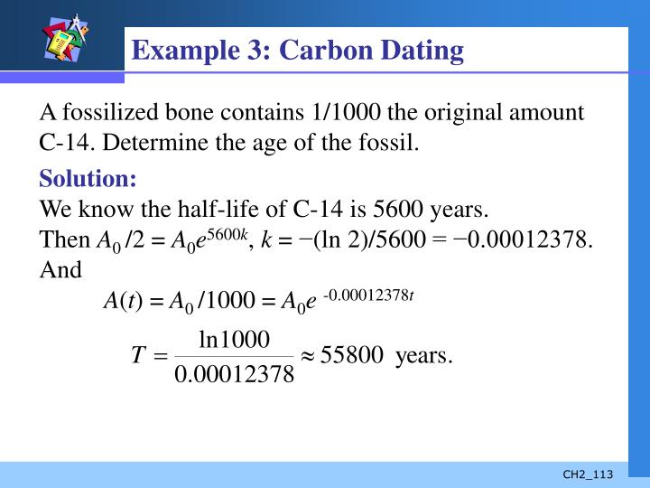Example 3: Carbon Dating
