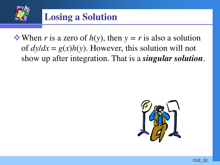 Losing a Solution