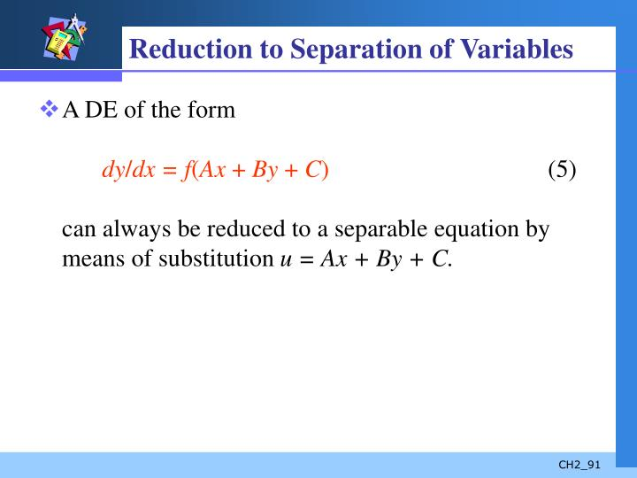 Reduction to Separation of Variables