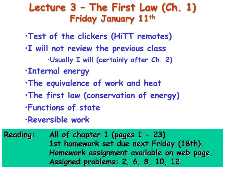 Lecture 3 – The First Law (Ch. 1)