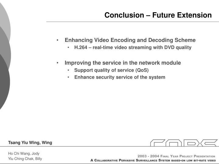Conclusion – Future Extension