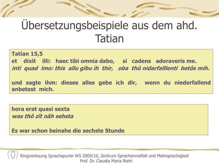 Übersetzungsbeispiele aus dem ahd. Tatian