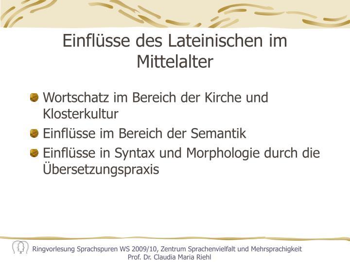 Einflüsse des Lateinischen im Mittelalter