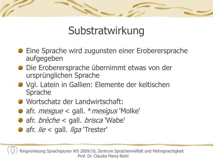 Substratwirkung