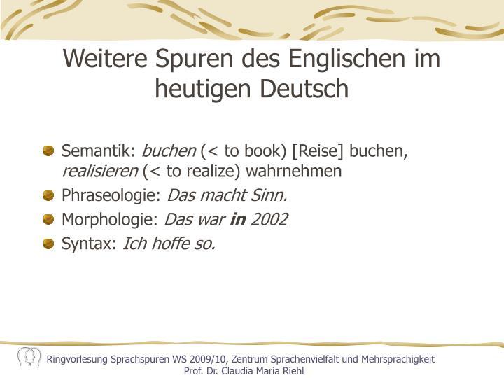 Weitere Spuren des Englischen im heutigen Deutsch