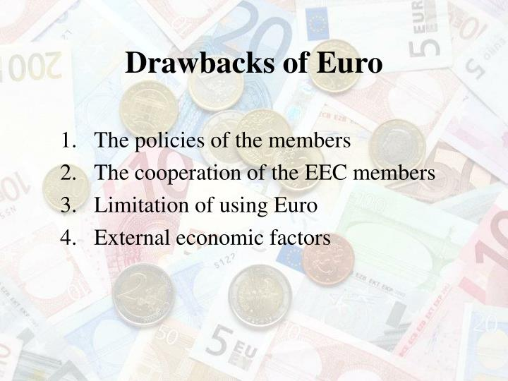 Drawbacks of Euro